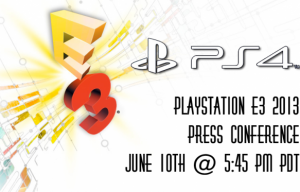 PlayStation E3 2013 Press Conference LIVE Stream
