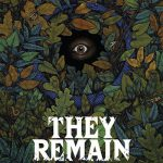 """""""They Remain"""""""