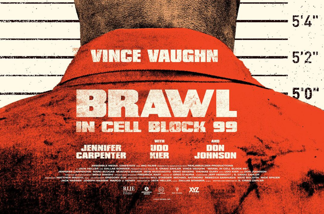 Brawl in Cell Block 99 Poster Released |