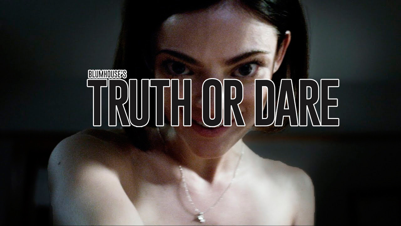 Truth Or Dare Film Review